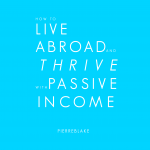 How to Live Abroad and Thrive with Passive Income Audiobook Released! Blog News